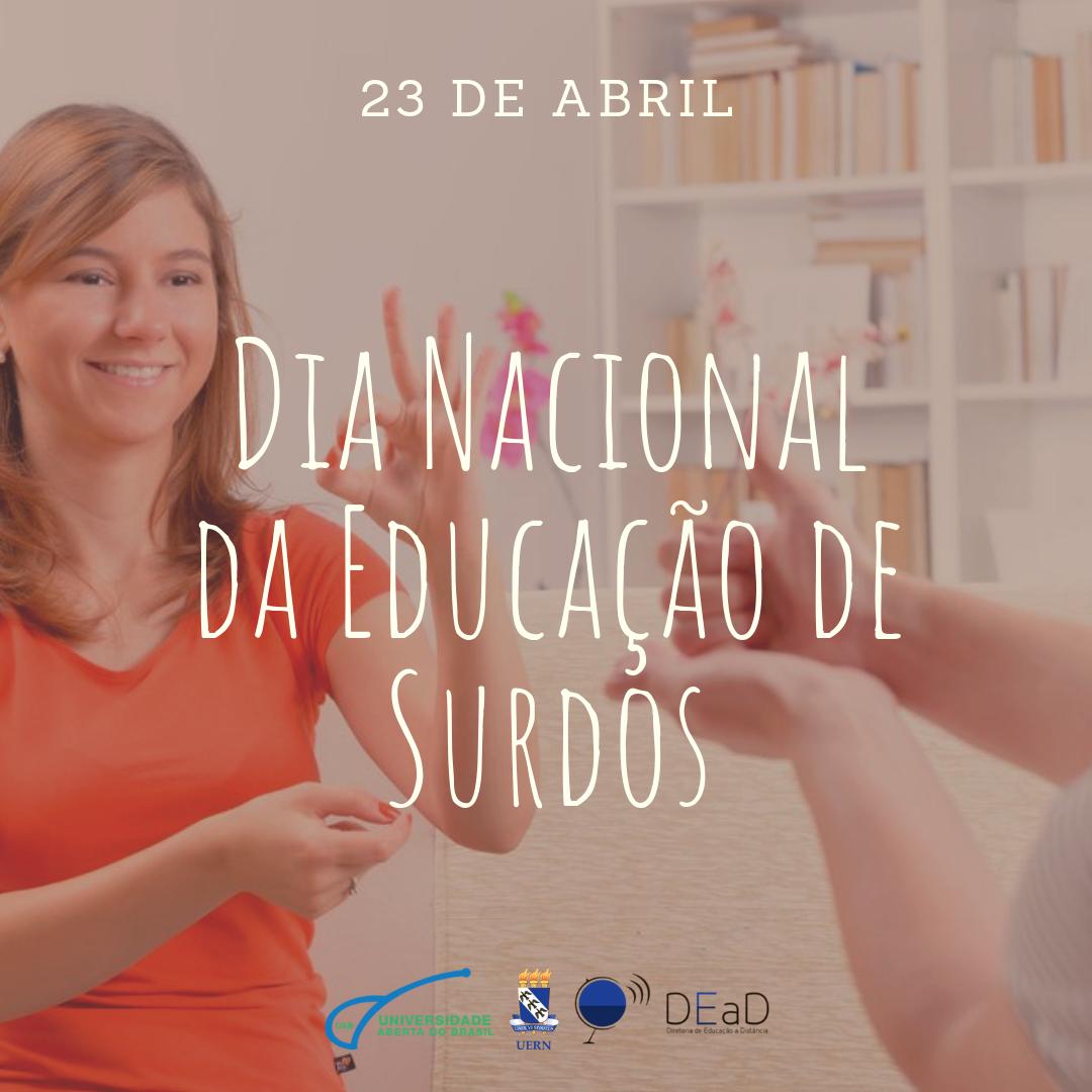 23 de Abril - Dia Nacional de Educação de Surdos - Home